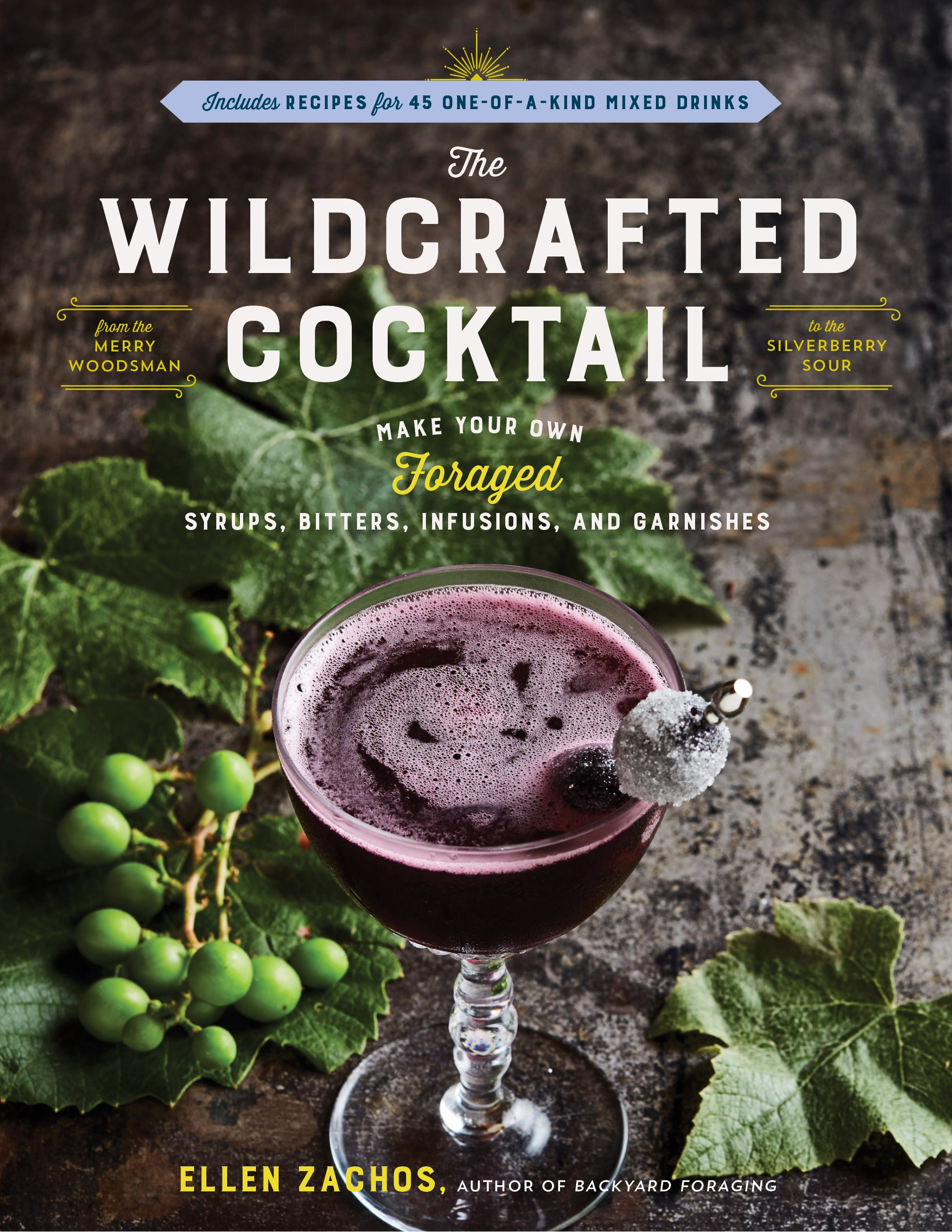 Say Happy New Year with a Wildcrafted Cocktail