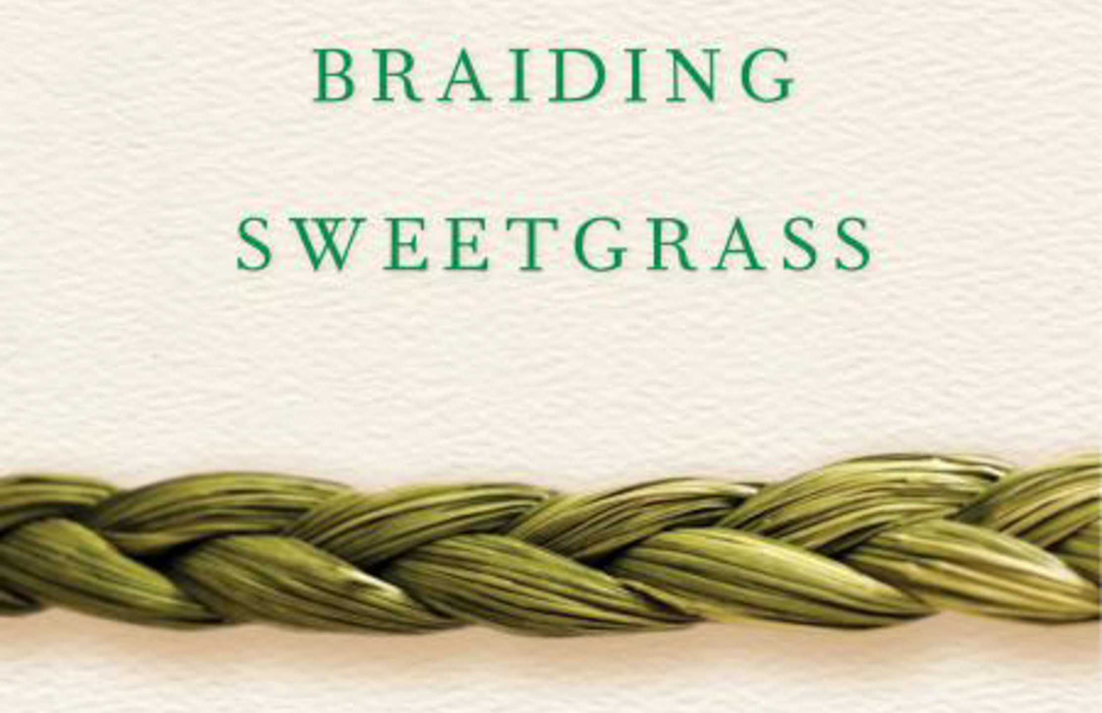 Braiding Sweetgrass: Book Review